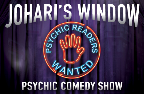 Johari's Window  PSYCHIC COMEDY SHOW