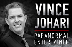 Vince Johari Paranormal Entertainer